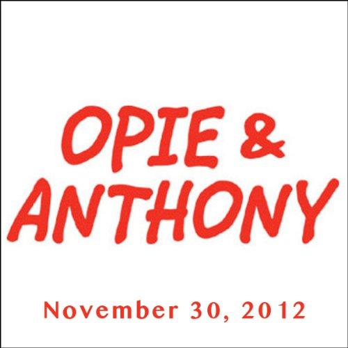 Opie & Anthony, Steve Rannazzisi and Steven Singer, November 30, 2012 audiobook cover art