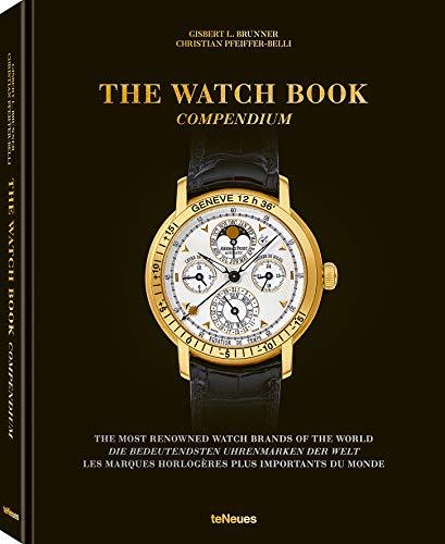 The Watch Book, Compendium - Das zweibändige Standardwerk zur Geschichte der bedeutendsten Uhrenmarken der Welt als preisgünstiger Sammelband ... Franz.), 22,3x28,7 cm, 504 Seiten (Lifestyle)