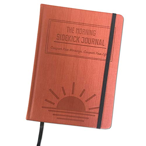 The Morning Sidekick Journal - Habit Tracker Journal!A Guided Journal for Morning Routines A Science Driven Daily Journal with Prompts for Healthy Life Habits.Wellness Journal for Women and Men