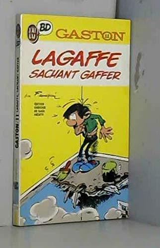 GASTON . LAGAFFE SACHANT GAFFER