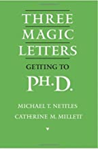 Three Magic Letters: Getting to Ph.D.