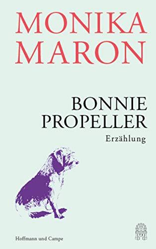 Buchseite und Rezensionen zu 'Bonnie Propeller: Erzählung' von Monika Maron