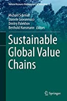 Sustainable Global Value Chains (Natural Resource Management in Transition (2))