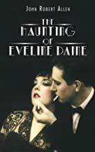 The Haunting of Eveline Paine