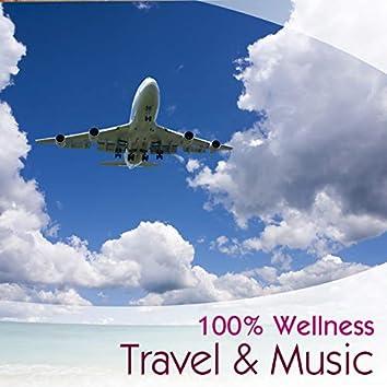 100% Wellness (Travel & Music)
