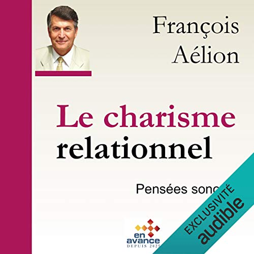 Couverture de Le charisme relationnel