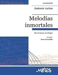 Melodías inmortales: Para acordeón de 12 hasta 120 bajos