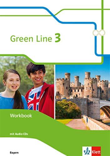 Green Line 3. Ausgabe Bayern: Workbook mit Audios 7. Klasse (Green Line. Ausgabe für Bayern ab 2017)
