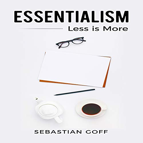 Essentialism: Less Is More audiobook cover art