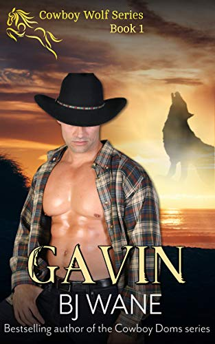 Book: Gavin (Cowboy Wolf Series Book 1) by BJ Wane