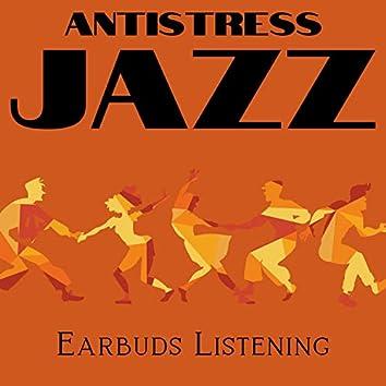 Antistress Jazz (Earbuds Listening)