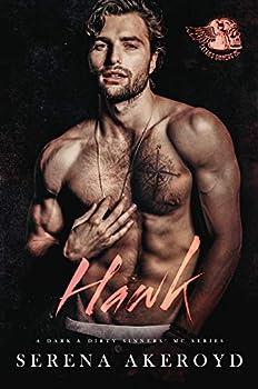Hawk  A Dark MC Romance  A Dark & Dirty Sinners  MC Series Book 7