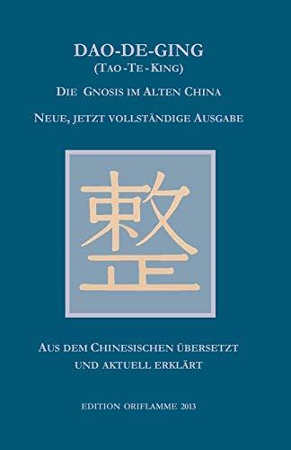 Dao-De-Ging (Tao-Te-King): Die Gnosis im Alten China