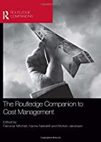 The Routledge Companion to Cost Management (Routledge Companions in Business, Management and Accounting)