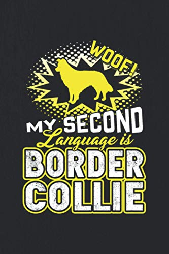 My Second Language Is Border Collie: Border Collie Subscription Tracker Notebook - Subscription Tracker,Membership Tracker,Expense Tracker Journal