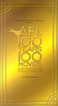 AFI's 100 Years, 100 Movies: American Film Institute