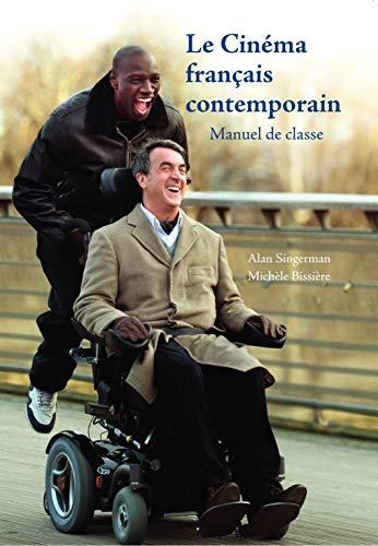 Le Cinéma français contemporain: Manuel de Classe (French Edition)