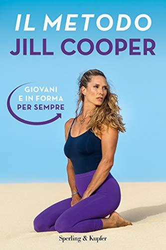 Il metodo Jill Cooper. Giovani e in forma per sempre