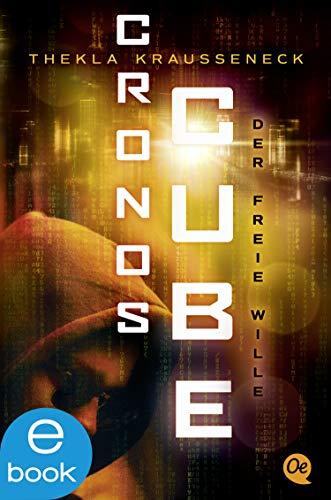 Cronos Cube 3: Der freie Wille