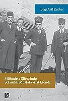 Mübadele Sürecinde Selanikli Mustafa Arif Efendi