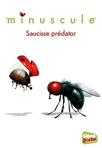 Minuscule - Poche - Tome 08: Saucisse predator