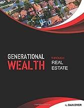 Generational Wealth through Real Estate