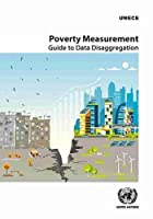 Poverty Measurement: Guide to Data Disaggregation