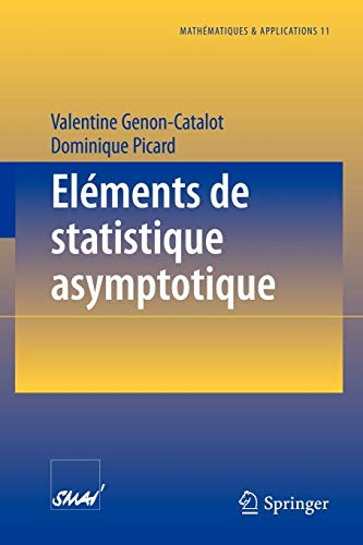 Eléments de statistique asymptotique : ET APPLICATIONS 11 . ELEMENTS DE STATISTIQUE ASYMPTOTIQUE PDF Books