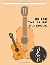Guitar Tablature Notebook: Acoustic Guitar Tab & Sheet Music Notebook with blank Tablature & Chords -- Great Guitar Accessories & Gift Idea for Guitarists, Guitar Teacher & Students.