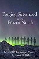 Forging Sisterhood in the Frozen North