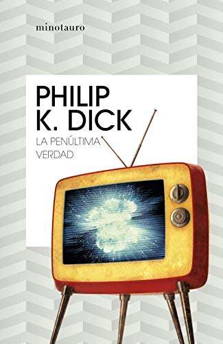 La penúltima verdad (Philip K. Dick)