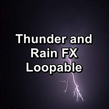 Thunder and Rain FX Loopable