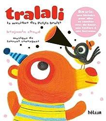 Tralali, la musique des petits bruits - Livre CD pour un itiniation à la musique en rituel du soir !