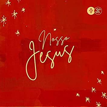 Nosso Jesus