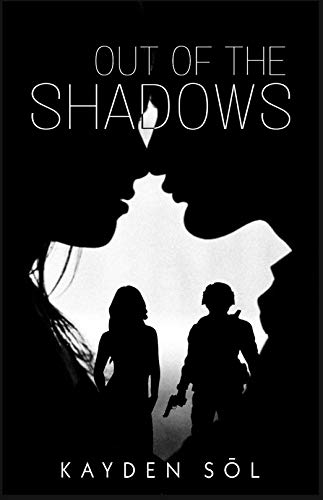 Out Of The Shadows: A Lesbian Romance (OOTS Book 1)