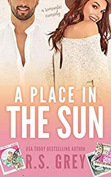 [R.S. Grey]のA Place in the Sun (English Edition)