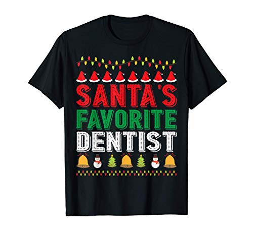 Santa's Favorite Dentist Christmas Ornament Xmas Holiday T-Shirt