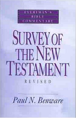 Survey of the New Testament- Everyman's Bible Commentary (Everyman's Bible Commentaries)