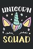 Unicorn Squad: Magical Unicorn Notebook For A Unicorn Lover, Unicorn Myth Believer, Unicorn Enthusiast