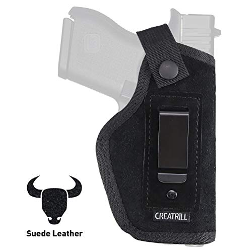 CREATRILL Suede Leather Inside The Waistband Holster | Fits M&P Shield 9mm.40.45 Auto/Glock 26 27 29 30 33 42 43 / Ruger LC9 / Springfield XD & Similar Pistols | Gun Concealed Carry IWB Holster