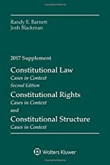 Constitutional Law: Cases in Context 2017 Supplement Paperback