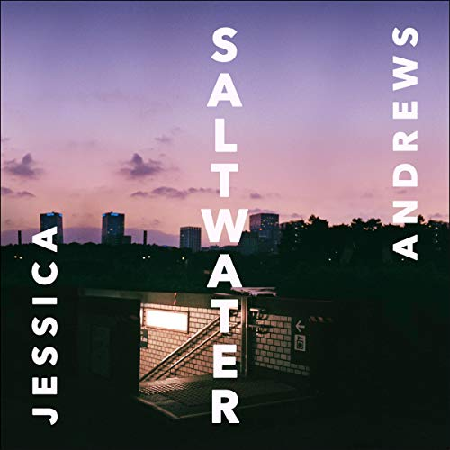 Saltwater                   By:                                                                                                                                 Jessica Andrews                               Narrated by:                                                                                                                                 Natalie Jamieson                      Length: 7 hrs and 2 mins     1 rating     Overall 3.0