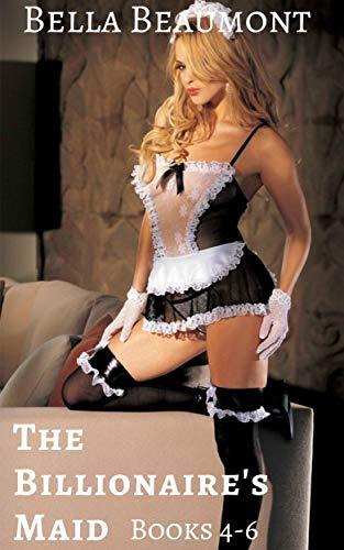 The Billionaire's Maid: Bundle: Books 4-6 (English Edition)