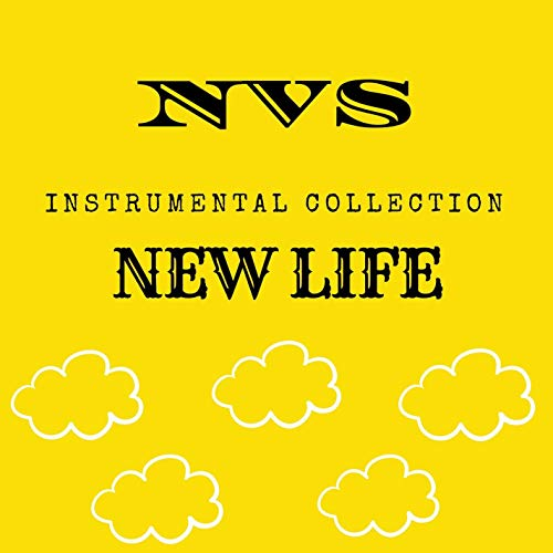 NVS Instrumental Collection: New Life