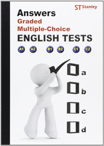Answers Graded multiple-choice English Tests