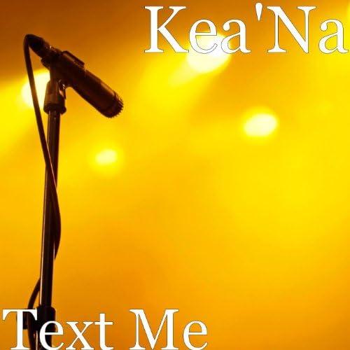 Kea'na