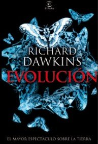 Evolución: El mayor espectáculo sobre la Tierra par Richard Dawkins