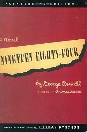 Nineteen Eighty-Four, Centennial Edition by George Orwell (2003-05-06)