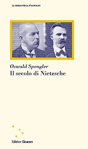 Il secolo di Nietzsche