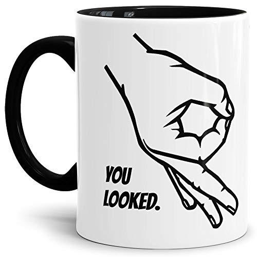 Tasse mit Spruch You Looked/Circle-Game/Reingeguckt/Reingeschaut/Innen und Henkel Schwarz - Kaffeetasse/Mug/Cup - Qualität Made in Germany